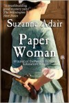 Paper Woman (A Mystery of the American Revolution, # 1) - Suzanne Adair