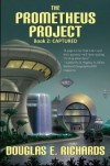 The Prometheus Project, Book 2: Captured - Douglas E. Richards