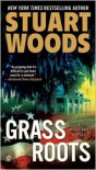 Grass Roots  - Stuart Woods