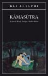 Kamasutra - Mallanaga Vātsyāyana, Sergio Paoli