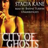 City of Ghosts: Downside Ghosts, Book 3 - Stacia Kane
