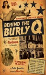 Behind the Burly Q: The Story of Burlesque in America - Leslie Zemeckis, Blaze Starr