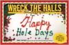 "Wreck the Halls: Cake Wrecks Gets ""Festive"" - Jen Yates"