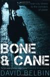 Bone And Cane - David Belbin