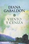 Viento y Ceniza  - Diana Gabaldon
