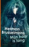 Mijn haar is lang - Herman Brusselmans