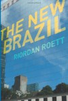 The New Brazil - Riordan Roett
