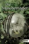 Die Muschelmagier  - Kai Meyer, Dirk Steinhöfel