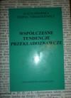 Współczesne tendencje przekładoznawcze - Alicja Pisarska, Teresa Tomaszkiewicz