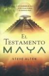 El testamento Maya - Steve Alten