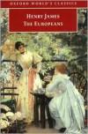 The Europeans - Henry James, Ian C. Ross