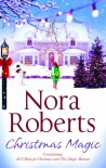 Omnibus: Christmas Magic: All I Want for Christmas / This Magic Moment - Nora Roberts
