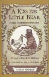 A Kiss for Little Bear [With Book] - Else Holmelund Minarik, Maurice Sendak