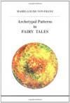 Archetypal Patterns in Fairy Tales - Marie-Louise von Franz
