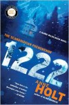 1222: A Hanne Wilhelmsen Novel - Anne Holt, Marlaine Delargy