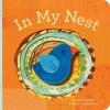 In My Nest - Sara Gillingham, Lorena Siminovich