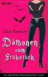 Dämonen zum Frühstück (Kate Connor, #1) - Julie Kenner, Franziska Heel