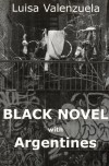 Black Novel with Argentines (Discoveries) - Luisa Valenzuela, Toby Talbot