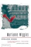 Eveless Eden - MARIANNE WIGGINS