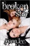 Broken Star - Joann  Lee