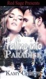Falling Into Paradise - Kamy Chetty