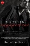 Sicilian Engagement (Entangled Indulgence) - Rachel Lyndhurst