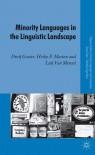 Minority Languages in the Linguistic Landscape - Durk Gorter, Luk Van Mensel, Gabrielle Hogan-Brun