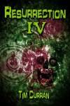 Resurrection #4- Horror Series - Tim Curran