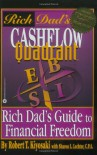 Cashflow Quadrant: Rich Dad's Guide to Financial Freedom - Robert T. Kiyosaki, Sharon L. Lechter