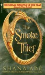 The Smoke Thief (Drakon, #1) - Shana Abe