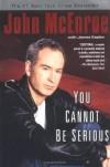You Cannot Be Serious - John McEnroe;James Kaplan