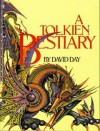 Tolkien Bestiary - David Day