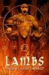 Lambs - Michael Louis Calvillo