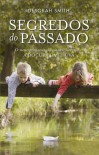 Segredos do Passado - Deborah Smith, Isabel Alves