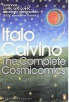 Complete Cosmicomics (Penguin Translated Texts) by Italo Calvino published by Penguin Classics/Press (0100-01-01) Paperback - Italo Calvino