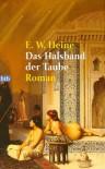 Das Halsband der Taube. (German Edition) - Ernst W. Heine