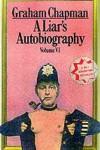 A Liar's Autobiography: Volume VI - Graham  Chapman
