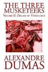 The Three Musketeers, Vol. II - Alexandre Dumas