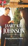 Bringing Maddie Home - Janice Kay Johnson