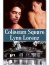 Coliseum Square - Lynn Lorenz