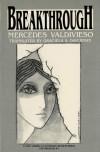 Breakthrough - Mercedes Valdivieso