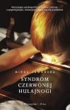 Syndrom czerwonej hulajnogi - Mirka Jaworska