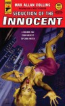 Seduction of the Innocent - Max Allan Collins, Terry Beatty