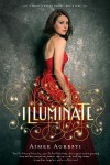 Illuminate - Aimee Agresti