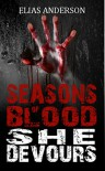 She Devours (Seasons of Blood #2) - Elias Anderson