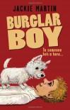 Burglar Boy - Jackie Martin
