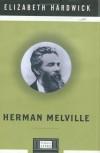 Herman Melville - Elizabeth Hardwick