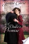 A Duke's Promise - Jamie Carie