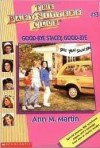 Good-bye Stacey, Good-bye (The Baby-Sitters Club, #13) - Ann M. Martin