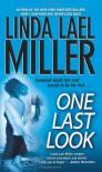 One Last Look - Linda Lael Miller